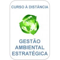 Curso à Distância - Gestão Ambiental Estratégica