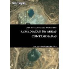 Guia de Tecnologias Ambientais – Remediação de Áreas Contaminadas