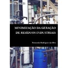 Minimização da Geração de Resíduos Industriais