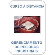 Curso à Distância - Gerenciamento de Resíduos Industriais