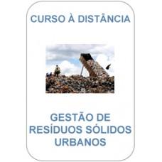 Curso à Distância - Gestão de Resíduos Sólidos Urbanos